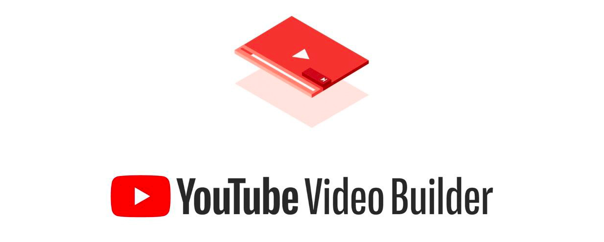 YouTube lancia Video Builder per creare Video